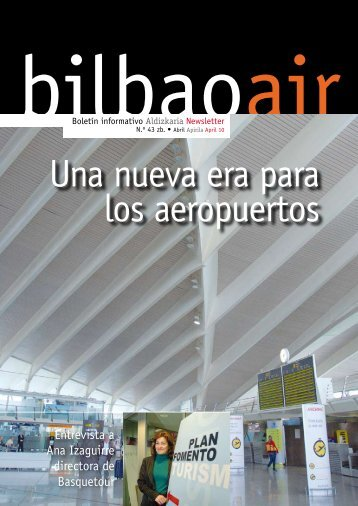Una nueva era para los aeropuertos - Bilbao Air
