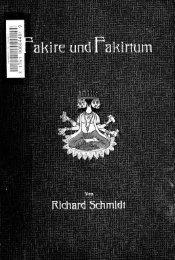 Fakire und Fakirtum im alten und modernen Indien; Yoga-Lehre und ...