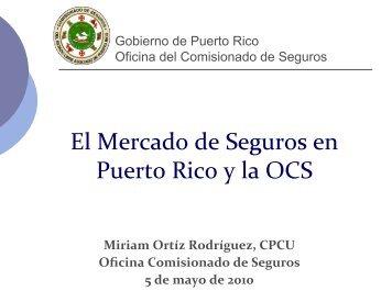 El Mercado de Seguros en Puerto Rico y la OCS - Cámara de ...