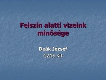 Felszín alatti vizeink minősége Deák József