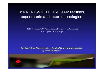 The RFNC-VNIITF USP laser facilities, experiments and laser ... - ISTC