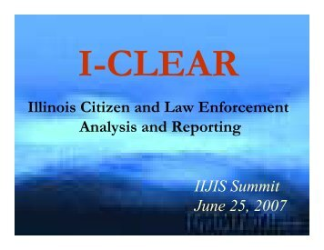 iclear & icase update - Illinois Criminal Justice Information Authority