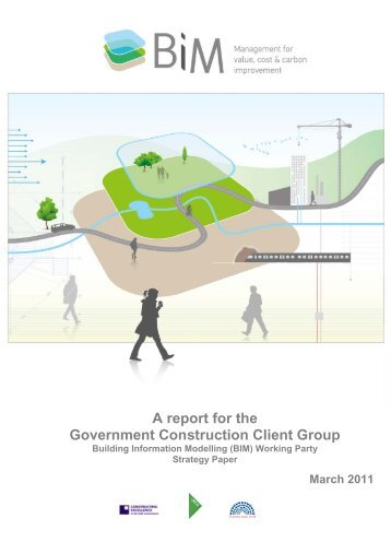 A report for the Government Construction Client ... - BIM Task Group