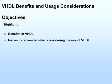 Benefits of VHDL - EE427 Digital Systems Design & VHDL