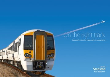Download a copy of our Rail Vision 2012 - London Stansted Airport