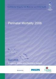 April 2008 - Perinatal Mortality 2006 - HQIP