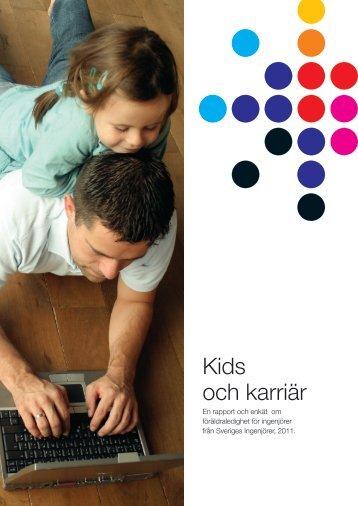 Kids och karriär 2011 (pdf) - Sveriges ingenjörer