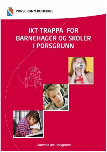 IKT-trappa for barnehager og skoler - Porsgrunn Kommune - Domene
