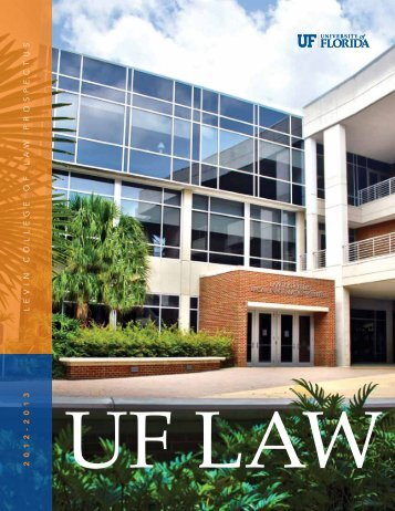 2012-2013 Prospectus - Levin College of Law - University of Florida