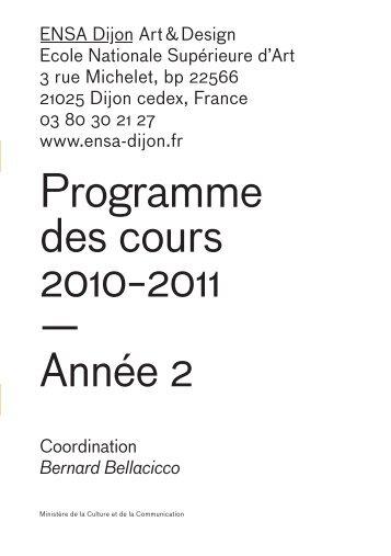 Programme des cours 2010−2011 — Année 2 - (ENSA) Dijon