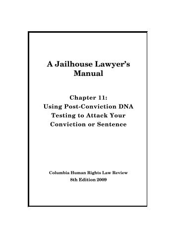 A Jailhouse Lawyer's Manual - Columbia Law School