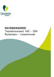 RAVENSWAERDE Tiesselinswaard 140 – 264 Rotterdam ... - Laurens