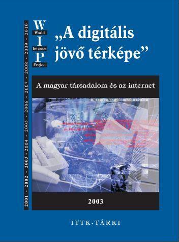 A magyar társadalom és az internet, 2003 - Tárki