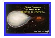 Objets Compacts et trous noirs Monstres de l'Univers….