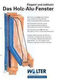 Elegant und exklusiv Das Holz-Alu-Fenster - Walter Fensterbau