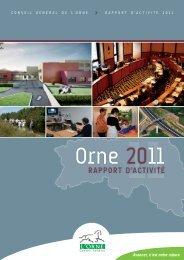 Rapport d'activité 2011 - Conseil Général de l'Orne