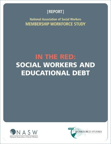 Social Workers and Educational Debt - Center for Workforce Studies ...