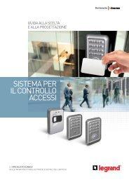 Guida al sistema di Controllo Accessi - Professionisti BTicino