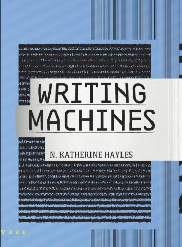 Hayles_N_Katherine_Writing_Machines