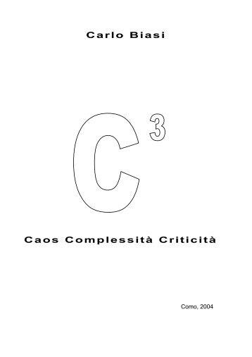 Carlo Biasi Caos Complessità Criticità - itis magistri cumacini