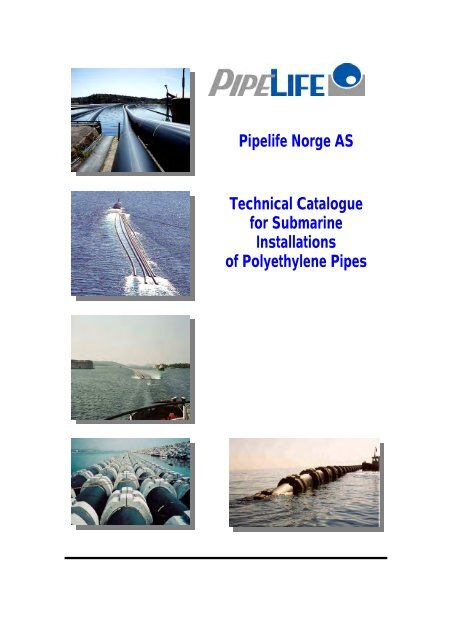 PE Pipe Technical Catalogue (PDF) - Pipelife Norge AS