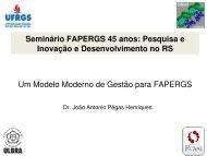 Seminário FAPERGS 45 anos: Pesquisa e Inovação e ...