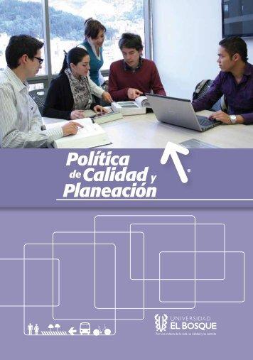 Política Calidad Planeación - Universidad El Bosque