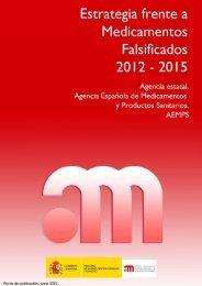 Estrategia frente a Medicamentos Falsificados 2012-2015 - Agencia ...