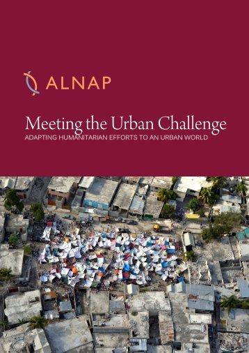 Meeting the Urban Challenge: Adapting humanitarian efforts ... - alnap