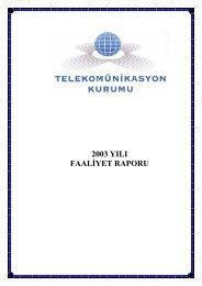 2003 yılı faaliyet raporu - Bilgi Teknolojileri ve İletişim Kurumu