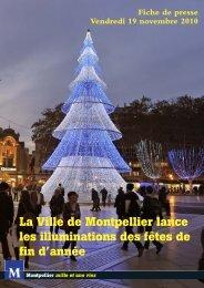 La Ville de Montpellier lance les illuminations des fêtes de fin d'année