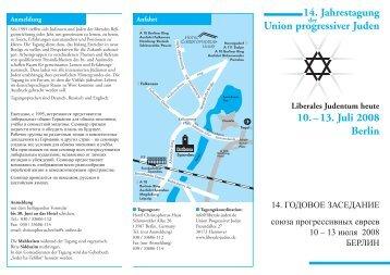 14. Jahrestagung Union progressiver Juden 10. – 13. Juli 2008 Berlin