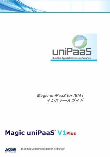 Magic uniPaaS for IBM i インストールガイド - Magic Software