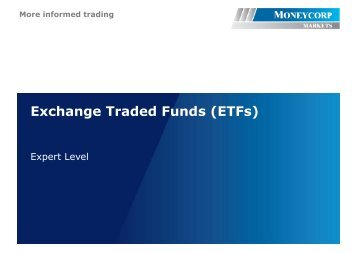 More informed trading Exchange Traded Funds (ETFs) - Moneycorp