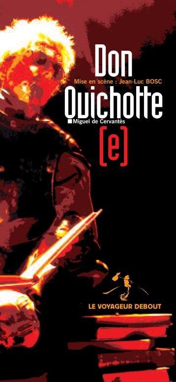 Dossier Don Quichotte - le voyageur debout - Free