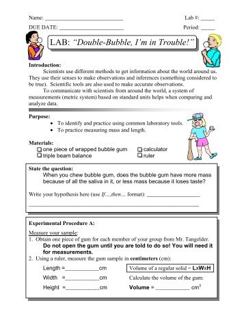 "LAB: ""Double-Bubble, I'm in Trouble!"""