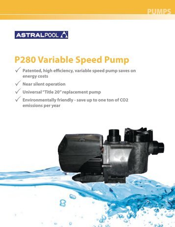 P280 Variable Speed Pump - Astral Pool USA