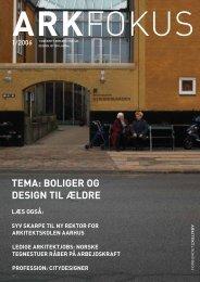 TEMA: BOLIGER OG DESIGN TIL ÆLDRE - Arkitektforbundet