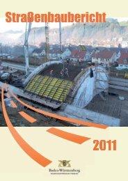 Straßenbaubericht 2011.indd - Die Regierungspräsidien in Baden ...