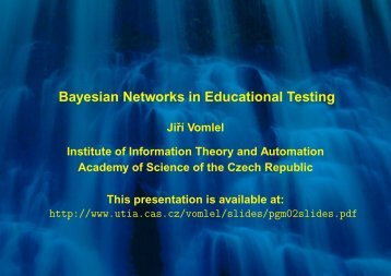 Bayesian Networks in Educational Testing