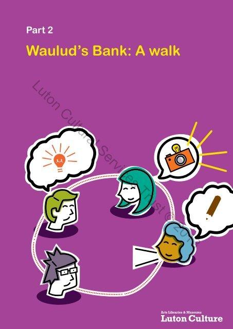 Wauluds Bank A Walk Luton Cultural Services Trust