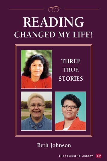 Reading Changed My Life - Townsend Press