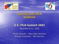 Security Explored with IPv6 - IPv6 Summit, Inc.