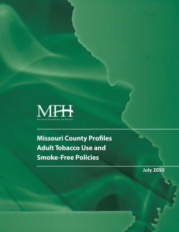 Missouri County Profiles: Adult Tobacco Use and Smoke-Free Policies