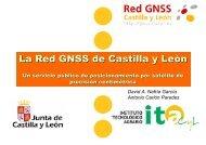 La Red GNSS de Castilla y León. Un servicio público de ... - ITACyL