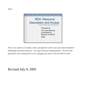 RDA: Resource Description and Access (July 2005) - Joint Steering ...