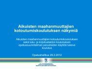 Aikuisten maahanmuuttajien kotoutumiskoulutuksen näkymiä - Edu.fi