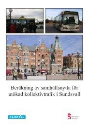 Beräkning av samhällsnytta för utökad kollektivtrafik i Sundsvall