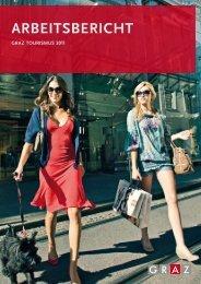 Arbeitsbericht 2011 (3 MB) - Graz Tourismus