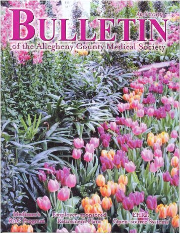April 2009 Bulletin - Allegheny County Medical Society